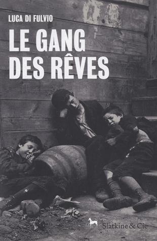 gang-des-rêves-luca-di-fulvio-slatkine-cie